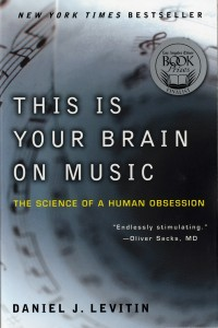 This Is Your Brain on Music book cover. Courtesy of Daniel J. Levitin.