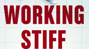 "Book Review: ""Working Stiff"" – Two Years, 262 Bodies, and the Making of a Medical Examiner"