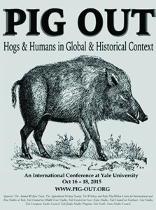 The Yale Pig Out conference studied the role of the pig in society today from a historical, agricultural, and scientific perspective. Image courtesy of the Yale agrarian studies program.