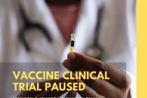 10/18 News Flash 3: A Pause In The Process Is Not Necessarily A Pause In Progress: Recent Updates In Vaccine Trials Show