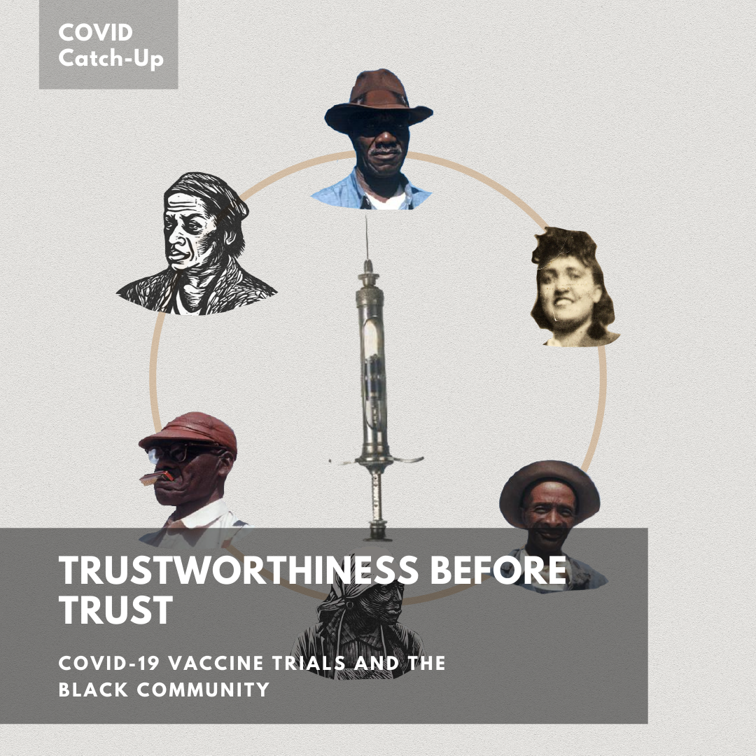 10/25 News Flash 1: Trustworthiness before Trust — Covid-19 Vaccine Trials and the Black Community